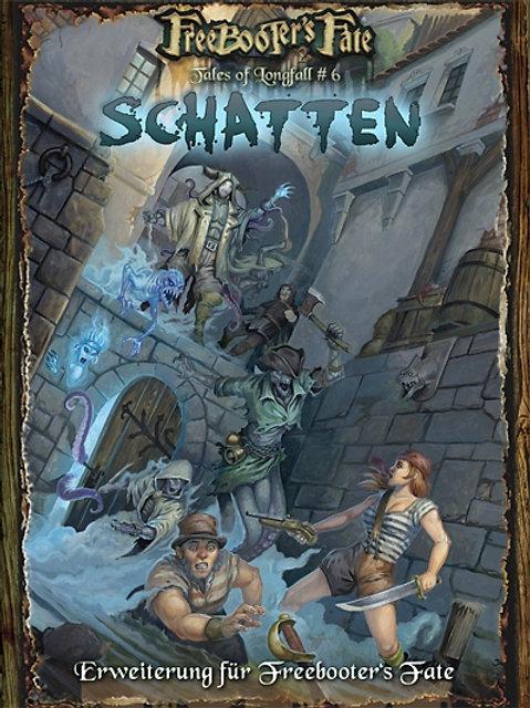 Tales of Longfall #6 Schatten