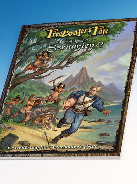 Tales of Longfall #7, Szenarien 2