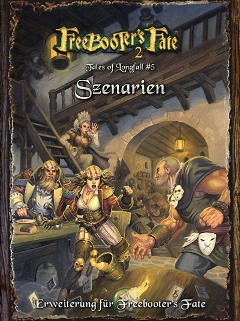 """Tales of Longfall #5 – Szenarien"""""""