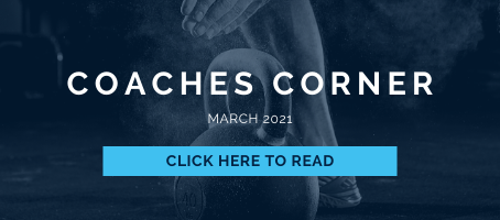 Coaches Corner March 2021