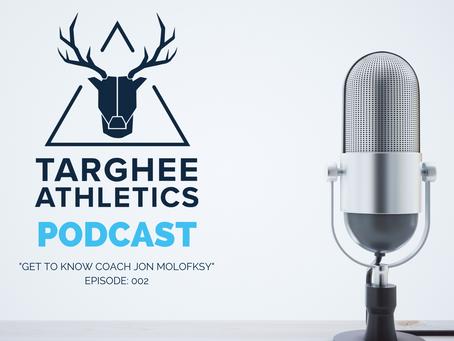 The Targhee Athletics Podcast - Get To Know Coach Jon Molofsky