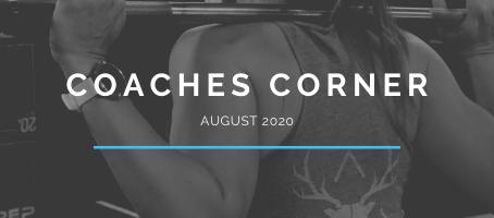 Coaches Corner August 2020