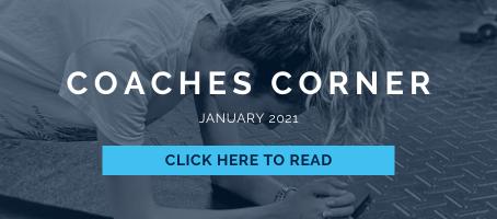 Coaches Corner January 2021