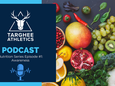 Nutrition Podcast Series, Episode 1: Awareness