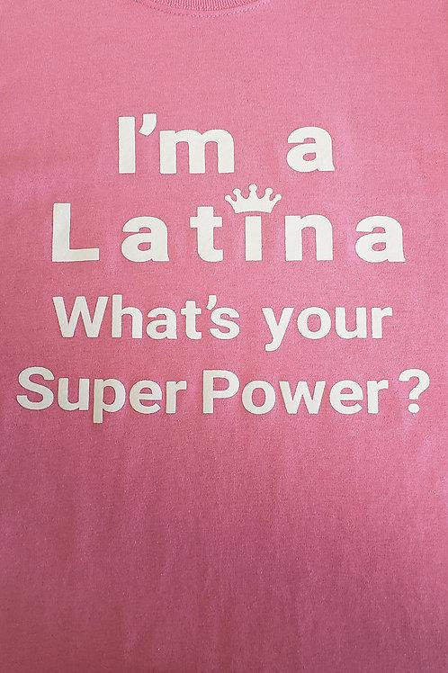 I'm A Latina T-Shirt