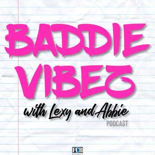 Baddie Vibez