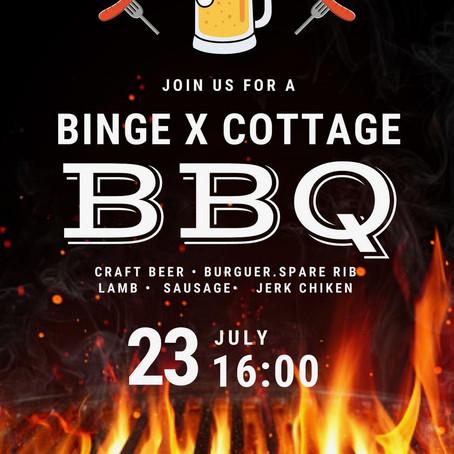 BINGE X COTTAGE BBQ (7/23)