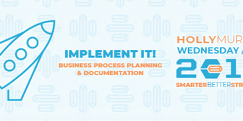Session 3 - Business Process - Smarter, Better You in 2018