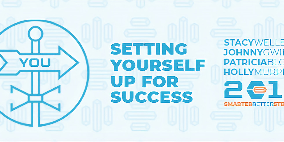 Session 1- Set Up for Success - Smarter, Better You in 2018