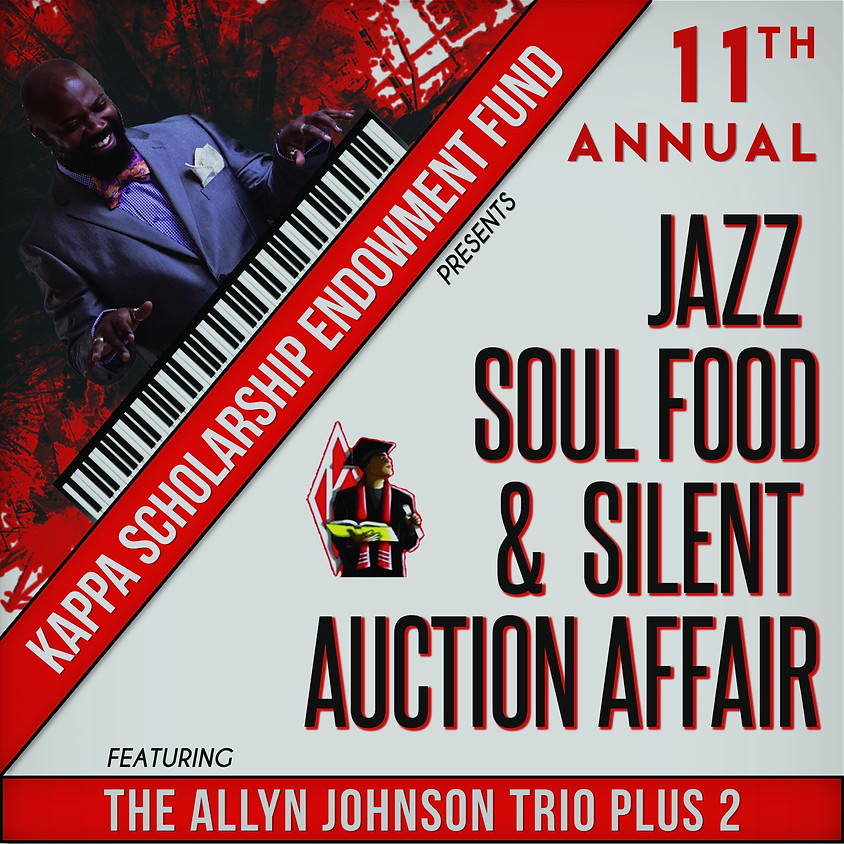 11th Annual Jazz Soul Food and Silent Auction Affair