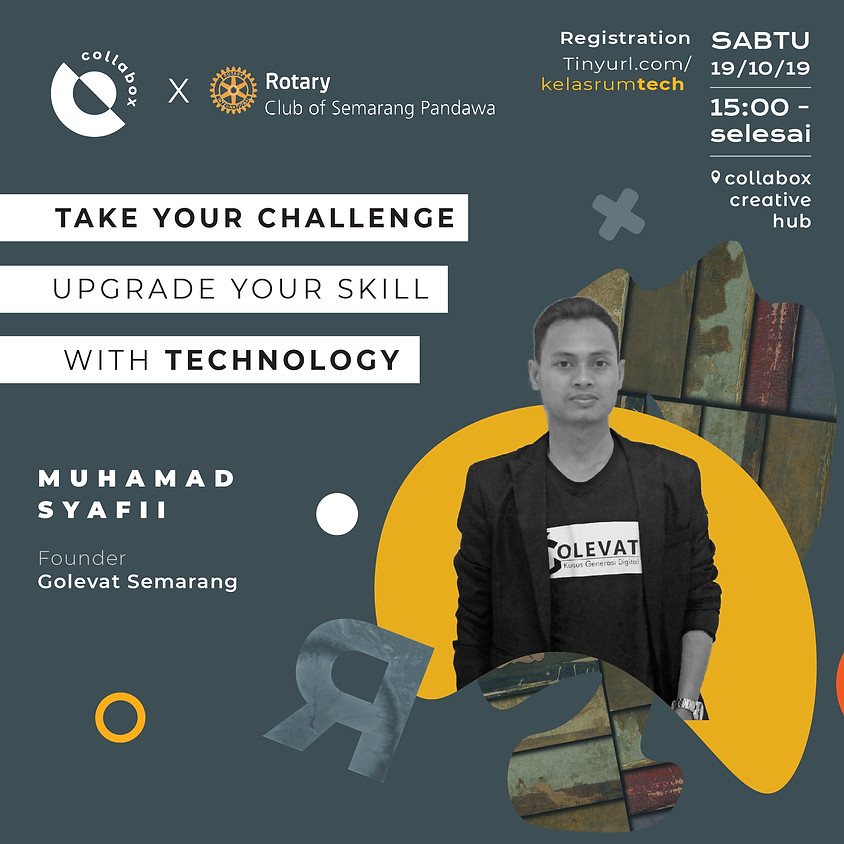 Take Your Challenge Upgrade Your Skill with Technology