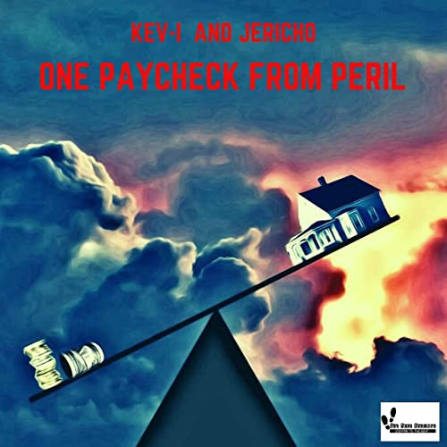 ONE PAYCHECK FROM PERIL