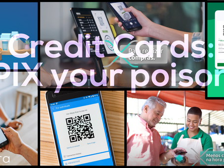 Credit cards: PIX your poison