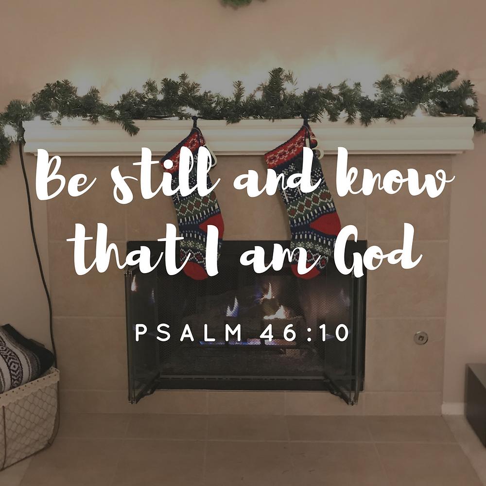 December goals | Psalm 46:10