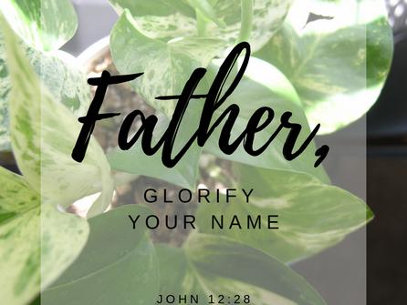 Prayers No. 1 | Glorify Your Name