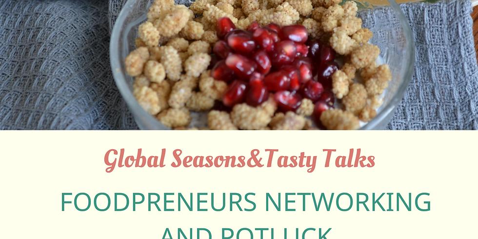 Foodpreneurs networking meet-up and potluck