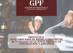 PROTOCOLO SANITARIO PARA EL REINICIO SEGURO DE ACTIVIDADES EN LA JUNTA FEDERAL DE CONCILIACIÓN ...