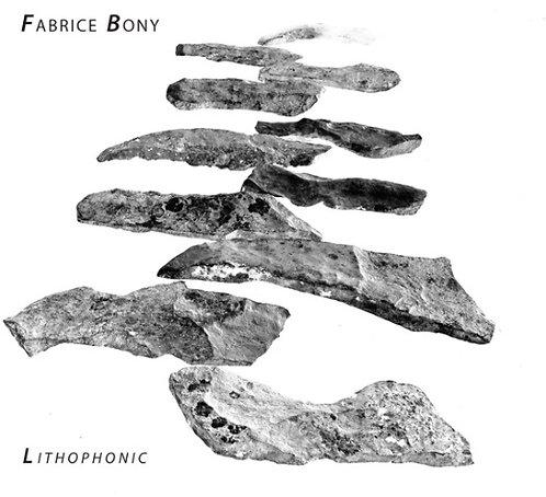 Lithophonic - Fabrice Bony (2016)
