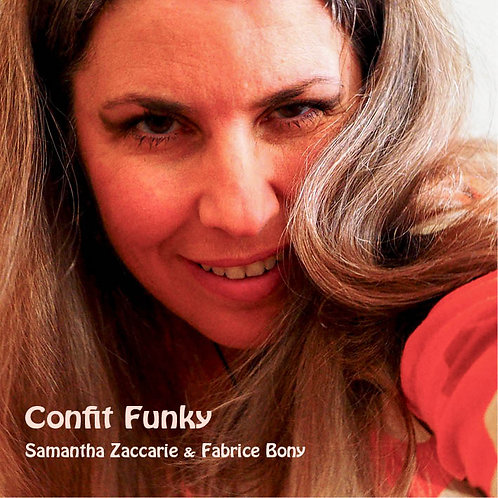 Confit Funky - Samantha Zaccarie & Fabrice Bony (2020)