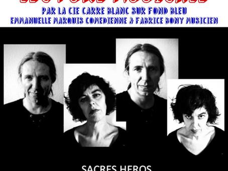 SACRÉS HÉROS - Nouvelle Lecture Musicale