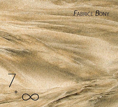 7 + ∞ - Fabrice Bony (2018)