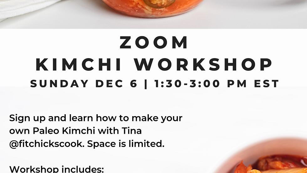 Zoom Kimchi Workshop - Dec 6 @ 1:30-3:00 PM EST
