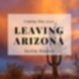 Leaving Arizona - announcement.png