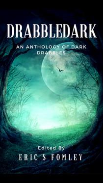 DRABBLEDARK (Anthology)