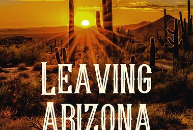Leaving Arizona
