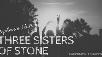 """Interview with Stephanie Hutton, discussing """"Three Sisters of Stone"""""""