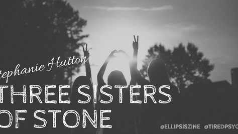 "Interview with Stephanie Hutton, discussing ""Three Sisters of Stone"""