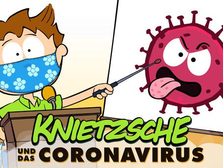 Knietzsche und das Coronavirus