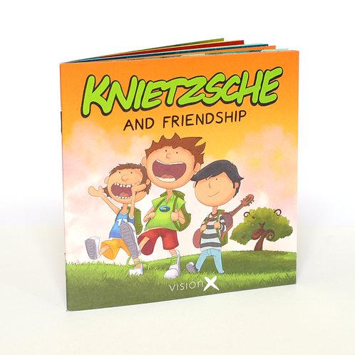 Knietzsche and Friendship