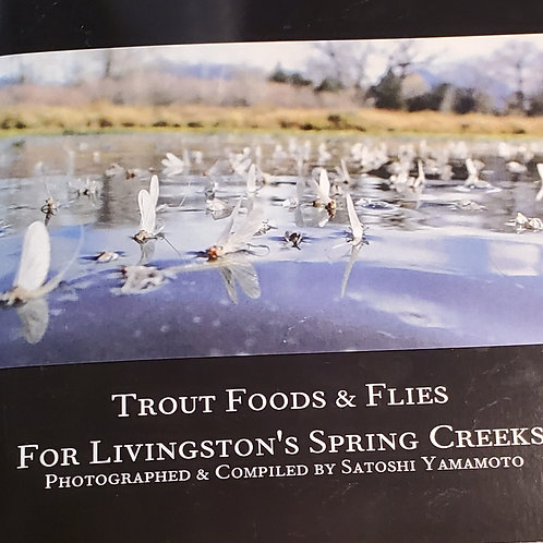 Trout Food & Flies For Livingston's Spring Creeks by Satoshi Yamamoto