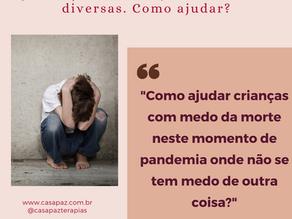 Crianças: Seus medos, doenças (físicas e emocionais) e dificuldades diversas. Como ajudar?