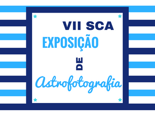 EXPOSIÇÃO DE ASTROFOTOGRAFIA SCA