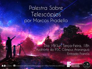Palestra Sobre Telescópios - Parte I