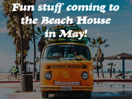 Surprises Coming in May!