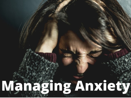 Learning to manage your anxiety levels