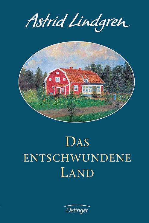 Astrid Lindgren - Das entschwundene Land