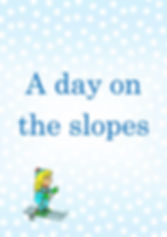 COVER A day on the slopes.jpg
