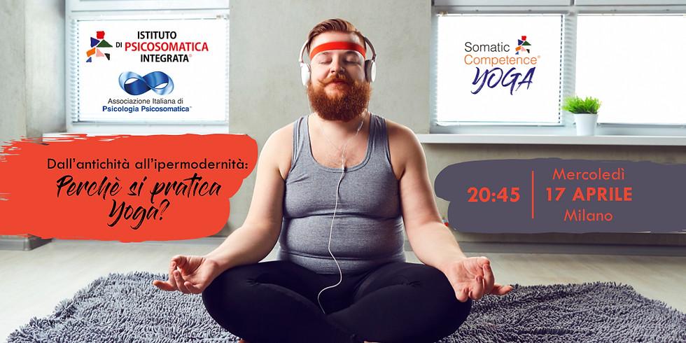 Dall'antichità all'ipermodernità: perchè si pratica Yoga?