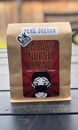 12 oz Bag Badass Nurse Blend
