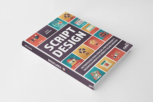 Script Design - Criação, desenv. e prototipagem de séries e filmes digitais