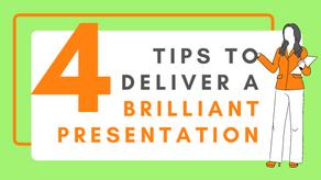4 Tips for a Brilliant Presentation