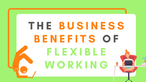The Business Benefits of Flexible Working