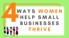 4 Ways Women Help Small Businesses Thrive