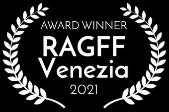 RAGFF Venezia 2021 Award * Best Original Music Short Film *