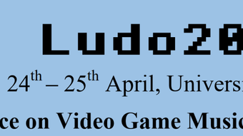 Ludomusicology 2020 - Ninth European Conference on Video Game Music and Sound
