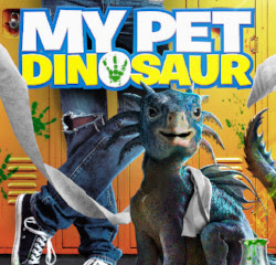 My Pet Dinosaur - A Family Friendly Jurassic Romp